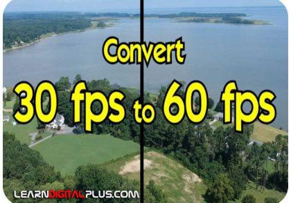 Convert 30 fps to 60 fps